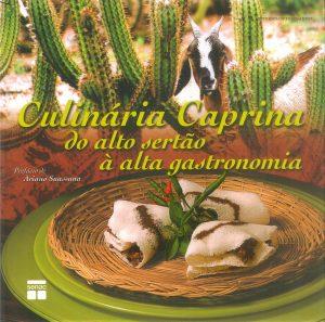 Culinária Caprina do alto sertão à alta gastronomia