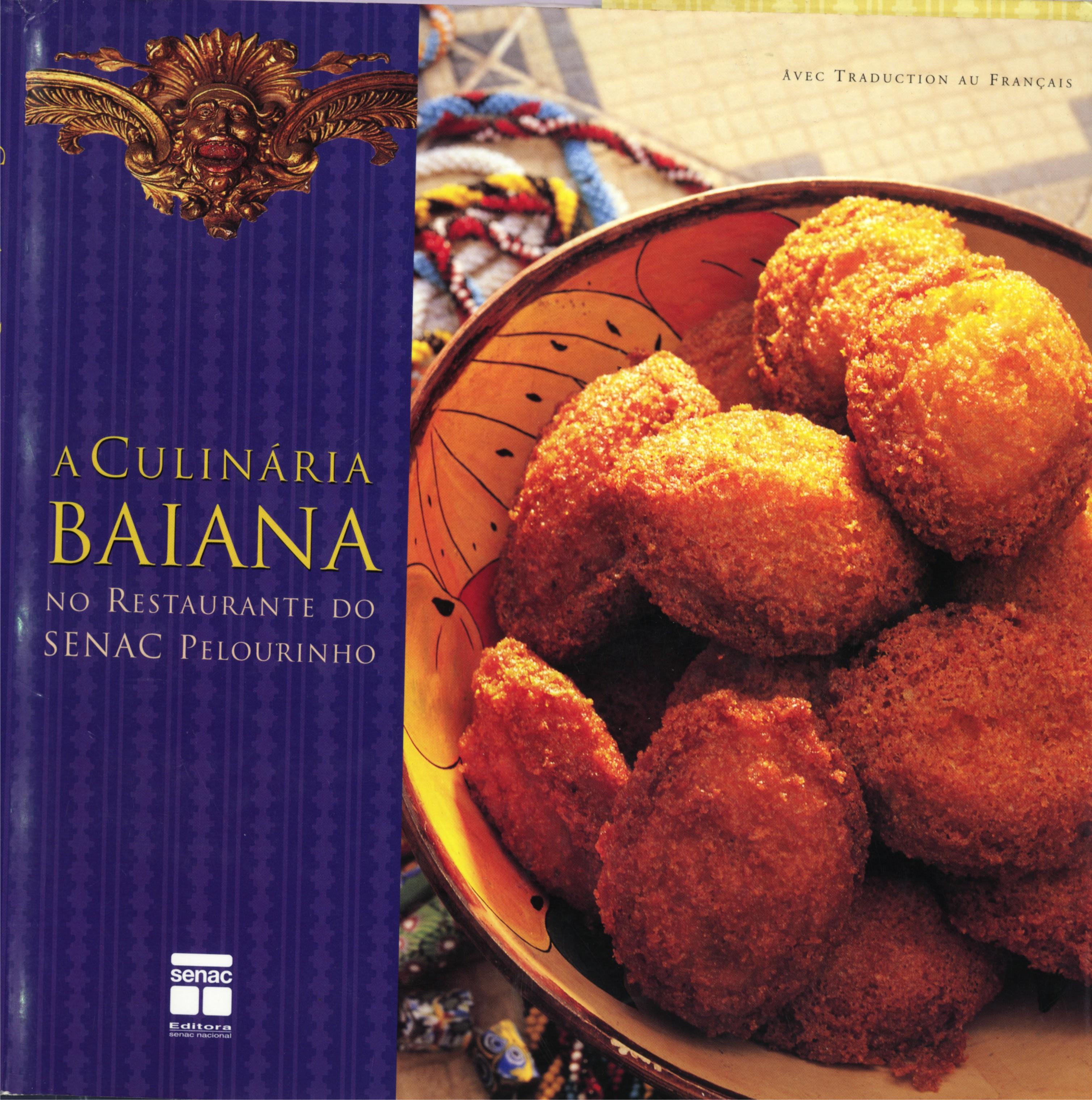 A culinária baiana no Restaurante do Senac Pelourinho