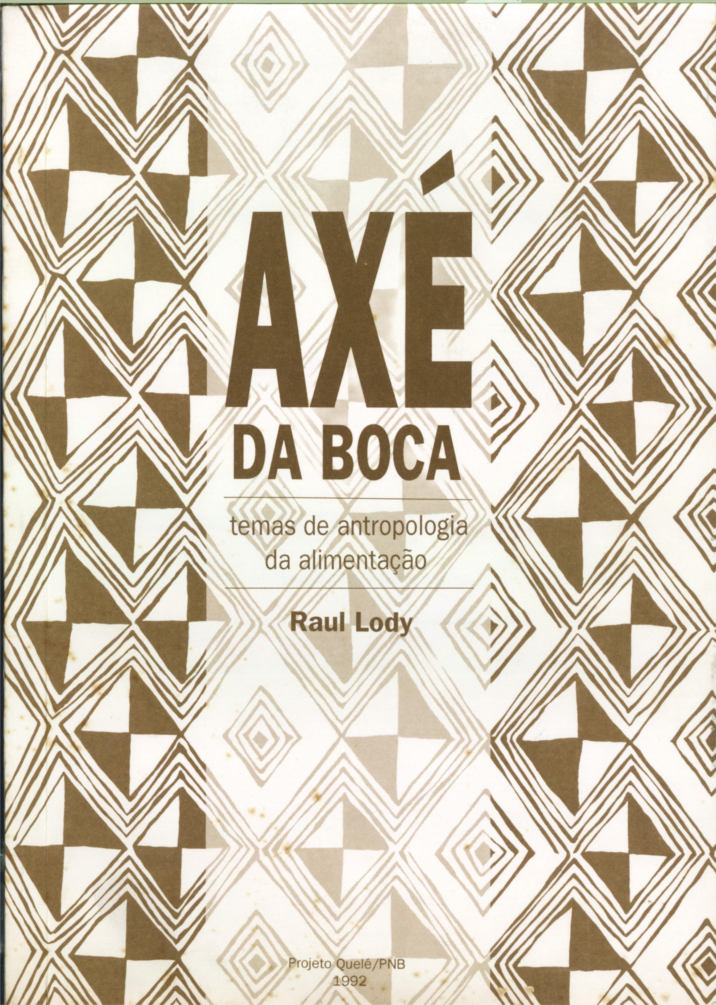 Axé da Boca temas de antropologia da alimentação
