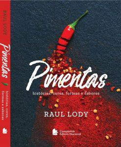 Pimentas histórias, cores, formas e sabores
